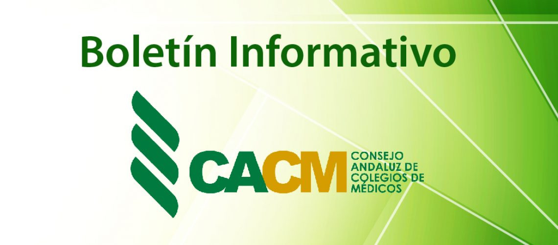 https://andaluciamedica.es/wp-content/uploads/2018/09/boletin-informativo-cacm-02-1140x500.jpg